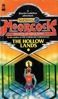 The Hollow Lands by Michael Moorcock. Avon 1977.