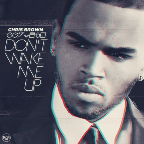 Don't Wake Me Up [Remix]