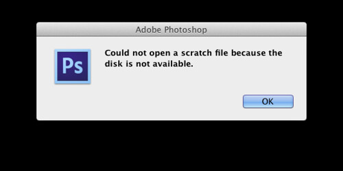 Scratch Disk error message in Photoshop CS6