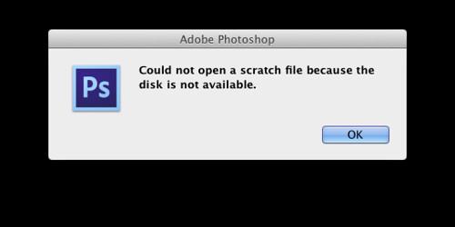Scratch Disk error message in Photoshop CS6