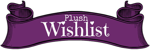 Plush Wishlist