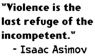 Isaac Asimov Quote on Violence