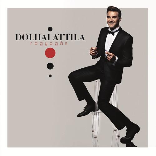 Dolhai Attila: Ragyogás