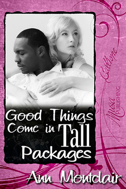 Interview with Ann Montclair author of Good Things Come in Tallk Packages