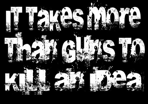 it takes more than guns to kill an idea - poster by Teacher Dude's BBQ