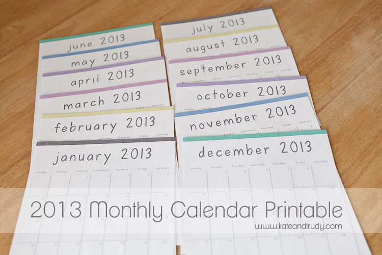 Photography & Design | www.kateandtrudy.com - 2013 Monthly Calendar Printable