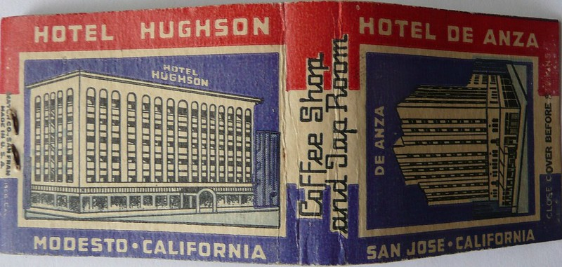 HOTEL DE ANZA SAN JOSE AND HOTEL HUGHSON MODESTO CALIF