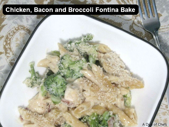 Chicken, Bacon and Broccoli Fontina Bake