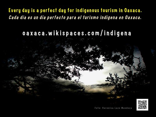 Every day is a perfect day for indigenous tourism in Oaxaca, Mexico