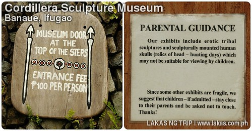 Entrance Fee and Parental Guidance on the Cordillera Sculpture Museum in Banaue, Ifugao