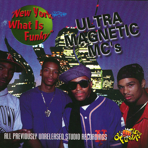 "Ultra Magnetic MC's ""New York What Is Funky"" (1996)"