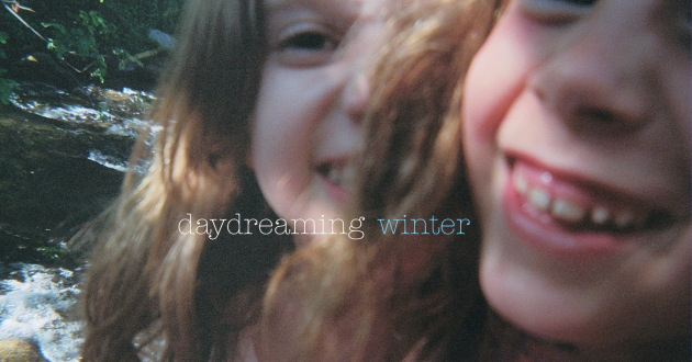 Winter -- Daydreaming