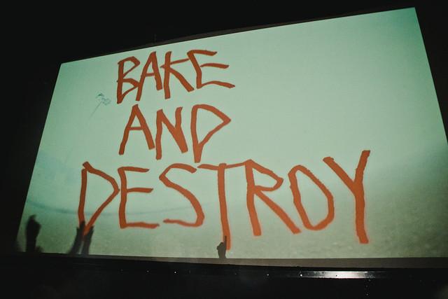 #bakeNdestroy