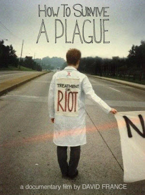 Cover of the movie How to Survive a Plague with a sign that reads Treatment or Riot.