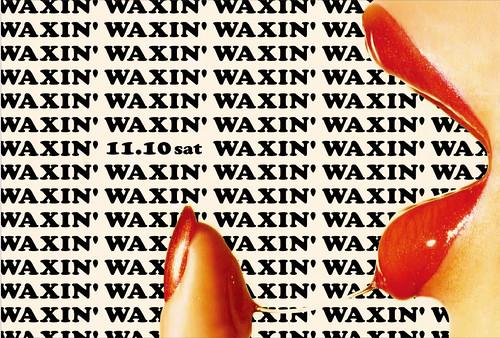 waxin'