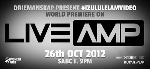 #IzuluLelamVideo on Live Amp