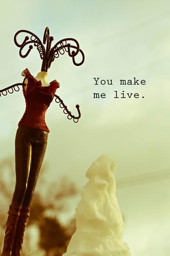 You Make Me Live