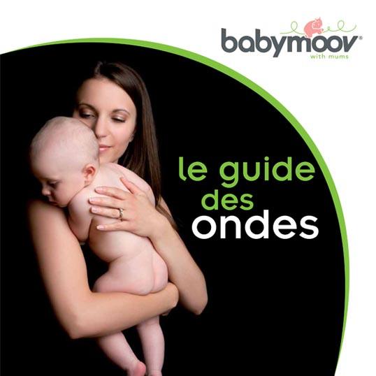 Guide des ondes Babymoov