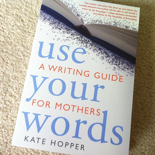podcast Kate Hopper Use Your Words