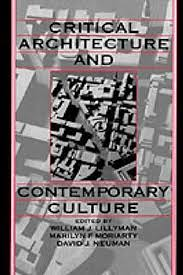 Critical Architecture and Contemporary Culture