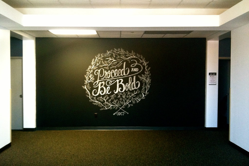 Proceed and Be Bold Chalk Art