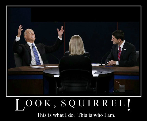 Biden: Look, Squirrel!
