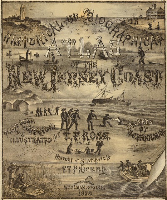 Historical and biographical atlas of the New Jersey coast 1878