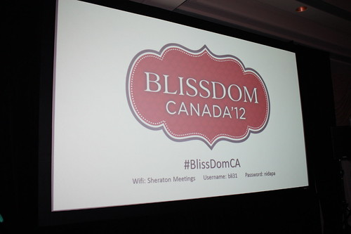 My Weekend at Blissdom Canada 2012