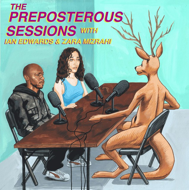 THE PREPOSTEROUS SESSIONS #1