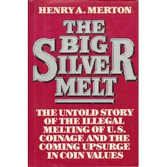 The Big Silver Melt