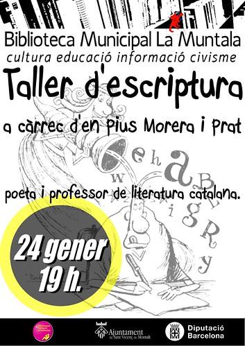Taller d'escriptura a càrrec d'en Pius Morera i Prat @ 24 gener by bibliotecalamuntala