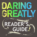 Dr. Brené Brown's Daring Greatly Reader's Guide button