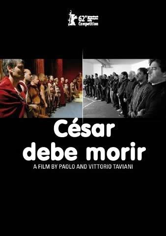 OPINION pelicula Cine CESAR DEBE MORIR en Bilbao by LaVisitaComunicacion