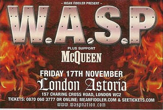 11/17/06 W.A.S.P./ McQueen @ London Astoria, London, England