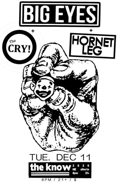 12/11/12 BigEyes/TheCry/HornetLeg