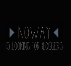 NOWAY IS LOOKING FOR BLOGGERS