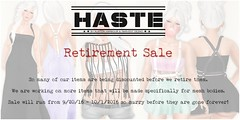 [Haste] Retirement Sale