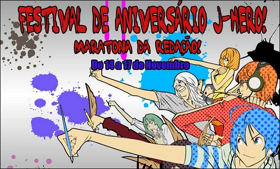 Festival de Aniversário J-Hero - Maratona da Redação!