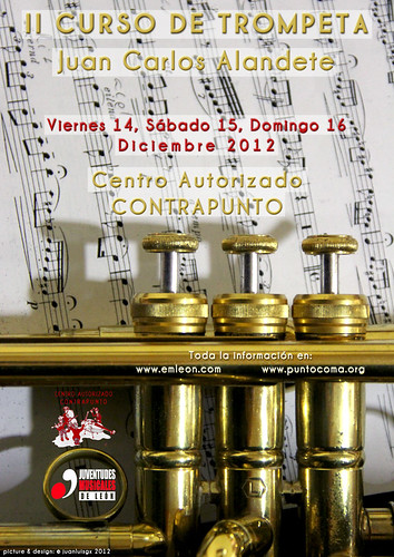 II CURSO DE TROMPETA - JUAN CARLOS ALANDETE - LEÓN 14, 15 Y 16 DICIEMBRE´12