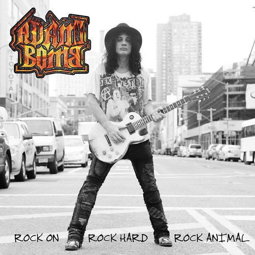 "Adam Bomb ""Rock On Rock Hard Rock Animal"" (2012)"