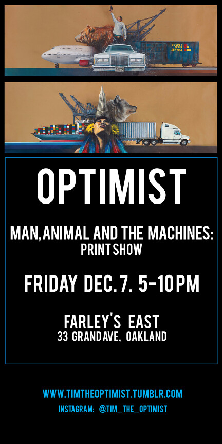 OPTIMIST, TIM, DE, POP, Art Show, Art, Print, Oakland, First Friday,