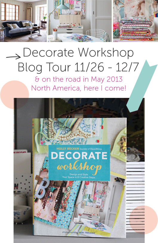 Decorate Workshop Tours: Big News!