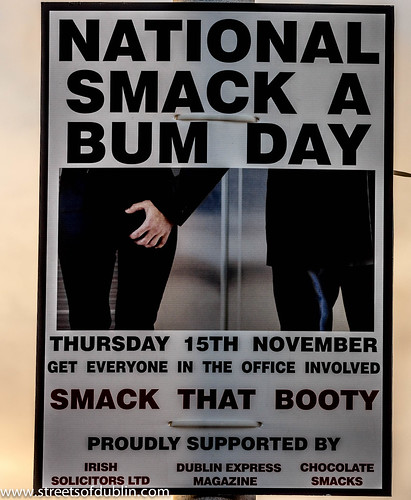 National Smack A Bum Day - Streets Of Dublin by infomatique