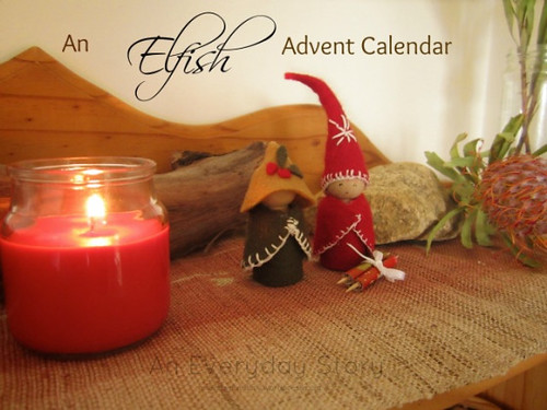 An Elfish Advent Calendar (Photo from An Everyday Story)
