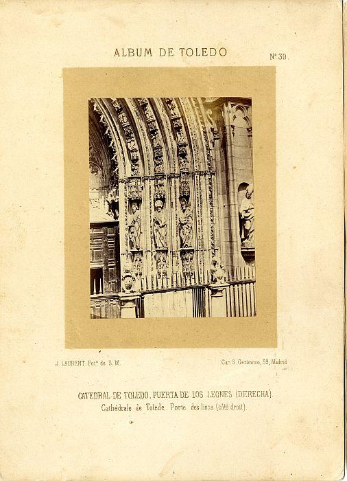 Puerta de los Leones hacia 1860. Fotografía de Jean Laurent incluida en un álbum sobre Toledo © Archivo Municipal. Ayuntamiento de Toledo
