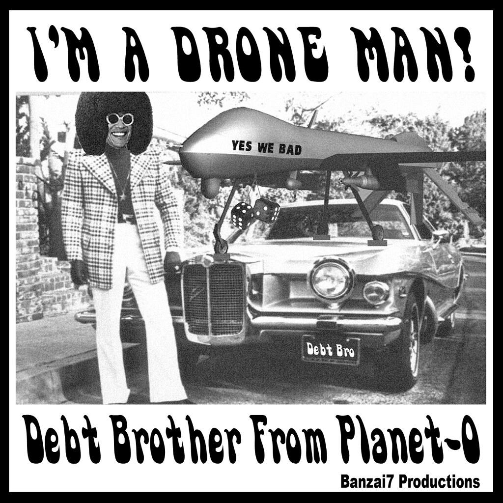I'M A DRONE MAN