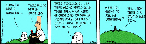 Dilbert (no stupid questions)