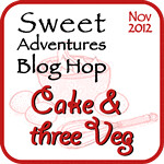 SABH Nov 2012: Cake & three Veg