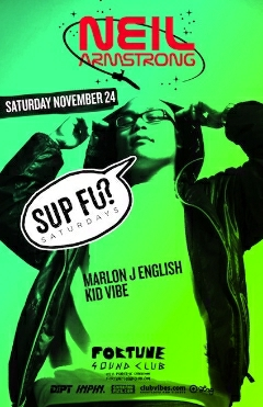 11/24 - Neil Armstrong back in Vancity @ Fortune Sound for Sup Fu?