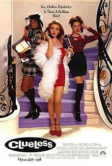 "Clueless DVD cover, showing three teen girls (Alicia Silverstone, Stacey Dash, and Brittany Murphy), holding cellphones, wearing designer clothes and looking snooty. Tagline: ""Sex. Clothes. Popularity. Is there a problem here?"""